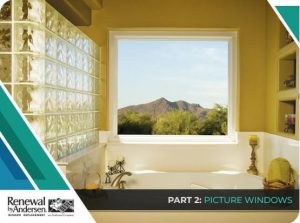 3 Top Window Replacement Options for Modern Homes – Part 2: Picture Windows